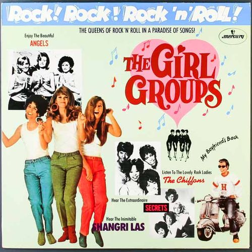 Various Artists - Rock! Rock! Rock 'n' Roll! - The Girl Groups