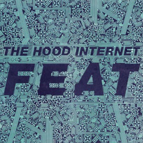 the hood internet feat lp