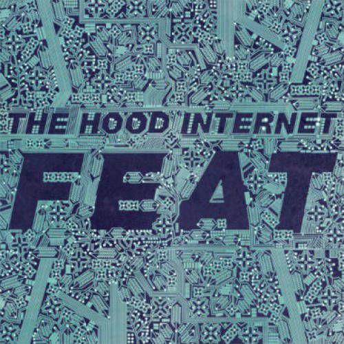 the hood internet feat lp