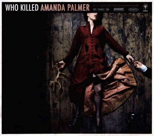 Amanda Palmer Who Killed Amanda Palmer Cd Amoeba Music