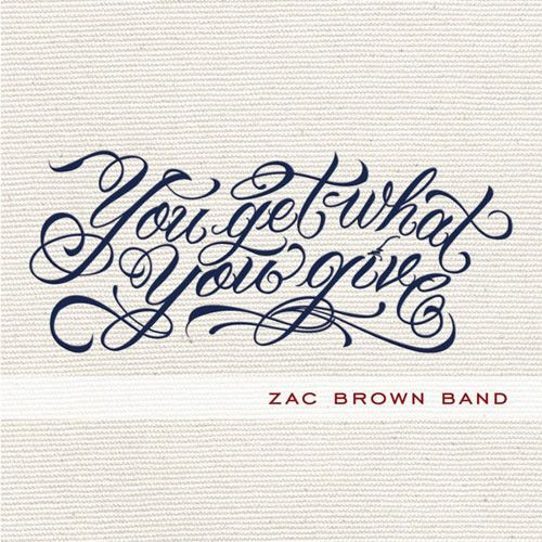 Zac Brown Band You Get What You Give Vinyl Lp Amoeba