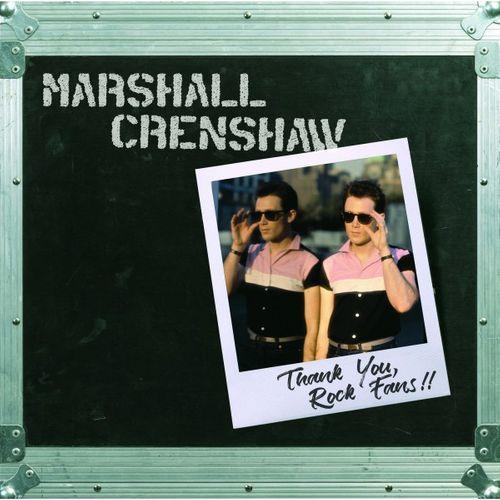 Marshall Crenshaw Thank You Rock Fans Vinyl Lp