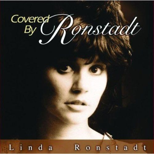 Linda Ronstadt Covered By Linda Cd Amoeba Music