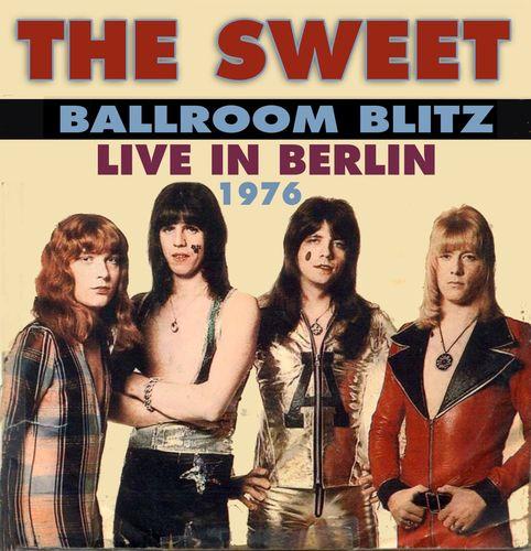 The Sweet Ballroom Blitz Live In Berlin 1976 Cd
