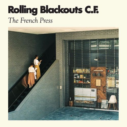 Rolling Blackouts Coastal Fever The French Press Ep