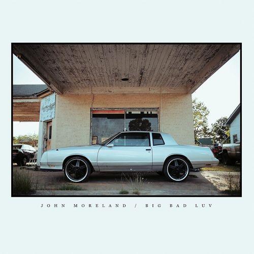 John Moreland Big Bad Luv Vinyl Lp Amoeba Music