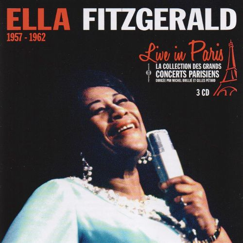 Ella Fitzgerald Live In Paris 1957 1962 Cd Amoeba