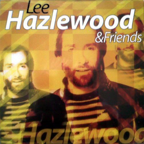 Lee Hazlewood Lee Hazlewood Amp Friends Cd Amoeba Music