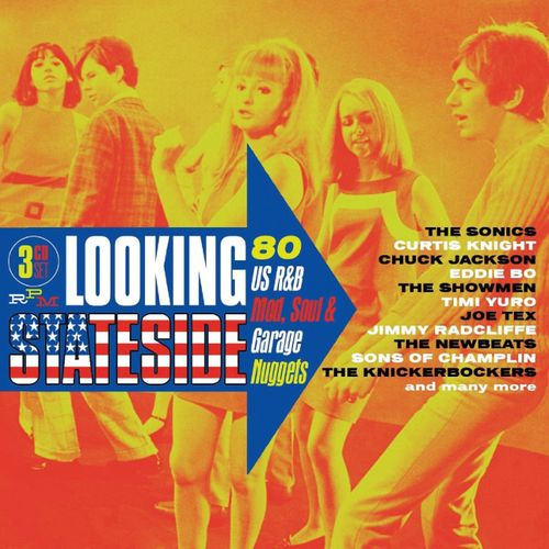 Nuggets Box Set: Looking Stateside: 80 USA R&B Mod, Soul
