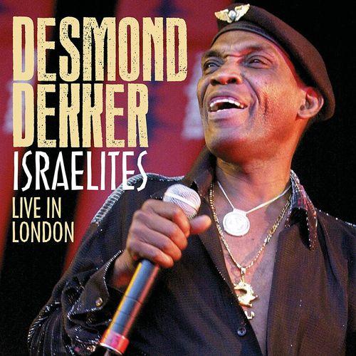 Desmond Dekker Israelites Live In London Cd Amoeba Music