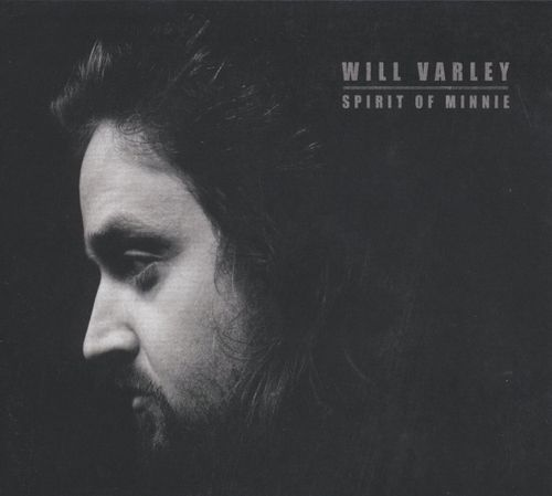 Will Varley Spirit Of Minnie Vinyl Lp Amoeba Music