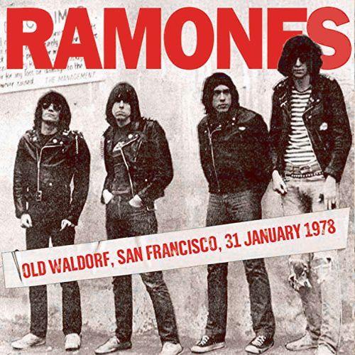 Ramones Old Waldorf San Francisco 31 January 1978