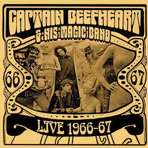 Captain Beefheart Amp His Magic Band Live 1966 67 Cd