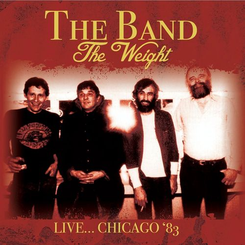 The Band The Weight Live Chicago 83 Cd Amoeba