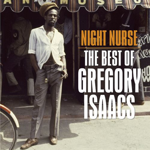 Gregory Isaacs Night Nurse The Best Of Gregory Isaacs