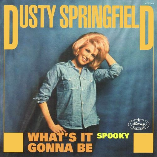 Dusty Springfield What S It Gonna Be Spooky Vinyl 7