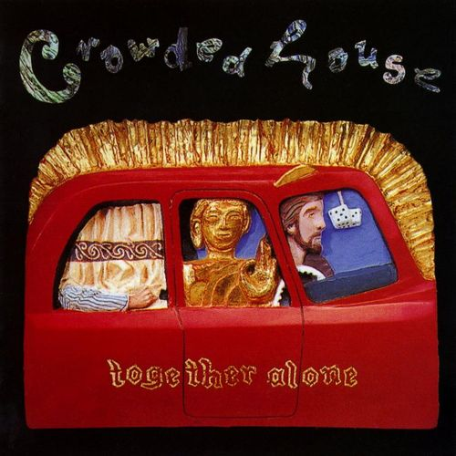 Crowded House Together Alone Vinyl Lp Amoeba Music