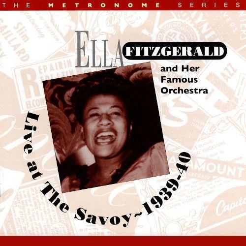Ella Fitzgerald Live At The Savoy 1939 40 Cd Amoeba