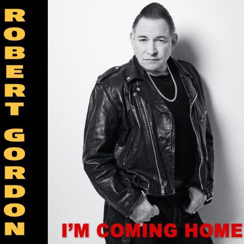 Robert Gordon I M Coming Home Cd Amoeba Music
