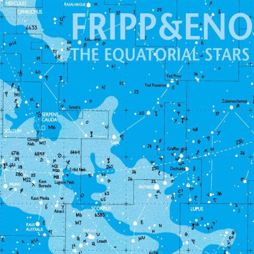 Robert Fripp Brian Eno The Equatorial Stars 200 Gram