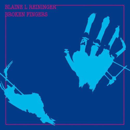 Blaine L. Reininger - Brussels/USA The Best Of Blaine L. Reininger, Vol.1