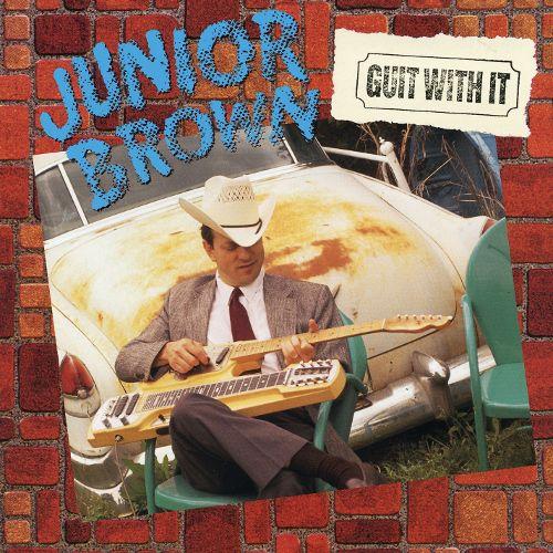 Junior Brown Guit With It Vinyl Lp Amoeba Music