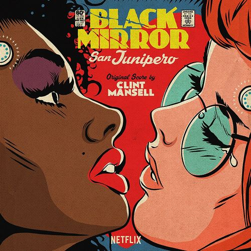 Clint Mansell Black Mirror San Junipero Ost Picture