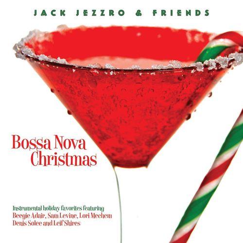 Jack Jezzro - Bossa Nova Christmas (CD) - Amoeba Music