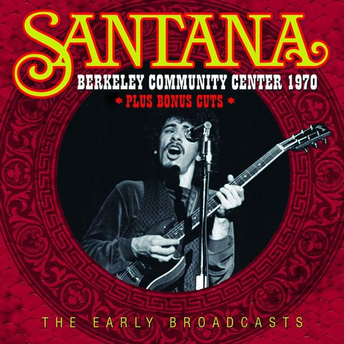 Santana Berkeley Community Center 1970 Cd Amoeba Music