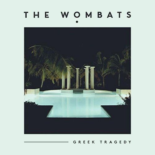 The Wombats Greek Tragedy Vinyl 7 Quot Amoeba Music