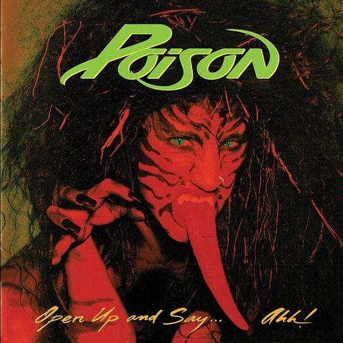 Poison Open Up Amp Say Ahh 180 Gram Vinyl Vinyl Lp