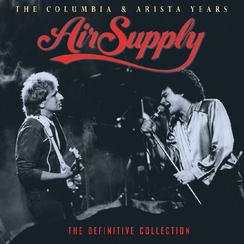 Air Supply The Columbia Amp Arista Years The Definitive