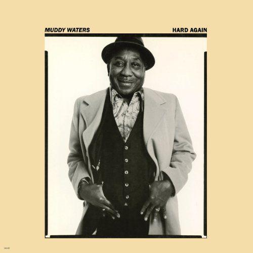 Muddy Waters Hard Again 180 Gram Vinyl Vinyl Lp