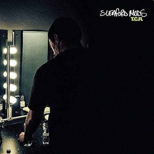 Sleaford Mods T C R Vinyl 12 Quot Amoeba Music