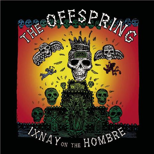 The Offspring Ixnay On The Hombre 180 Gram Vinyl
