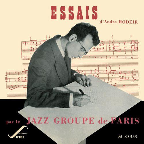 Andr 233 Hodeir Essais Par Le Jazz Groupe De Paris Cd