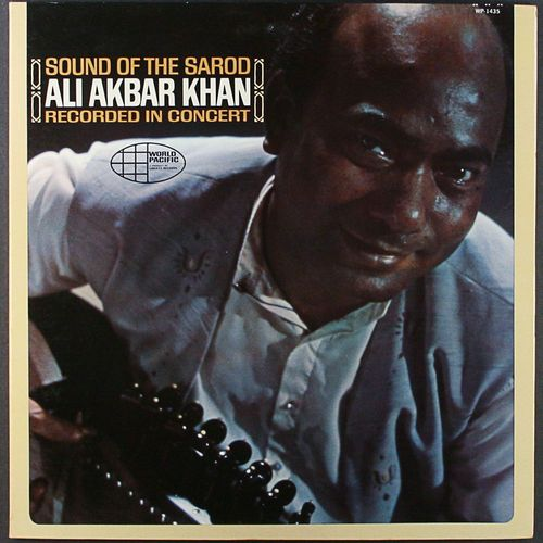 Ali Akbar Khan Sound Of The Sarod Vinyl Lp Amoeba Music