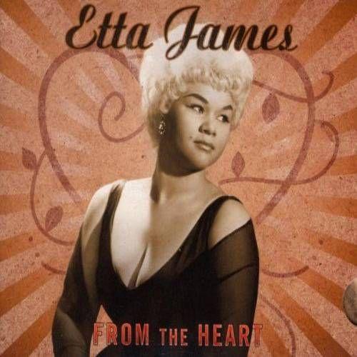 Etta James From The Heart Cd Amoeba Music