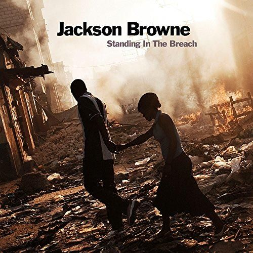 Jackson Browne Standing In The Breach Cd Amoeba Music