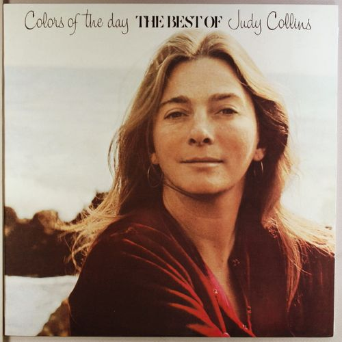 Judy Collins Colors Of The Day The Best Of Judy Collins