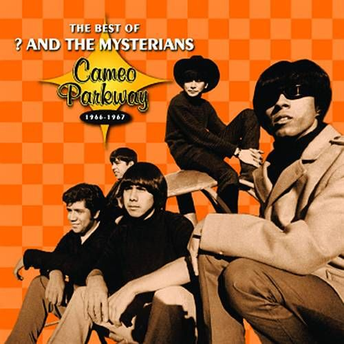 Question Mark Amp The Mysterians The Best Of And The