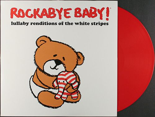 Rockabye Baby Lullaby Renditions Of The White Stripes