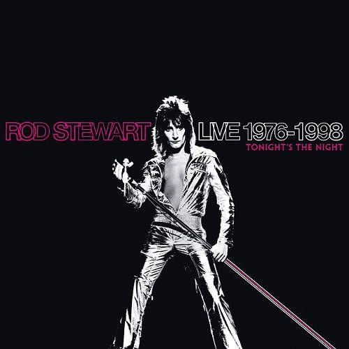 Rod Stewart Live 1976 1998 Tonight S The Night Cd