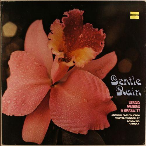 S 233 Rgio Mendes Amp Brasil 77 Gentle Rain Vinyl Lp
