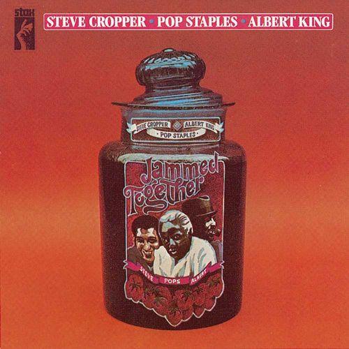 steve cropper  pop staples  albert king