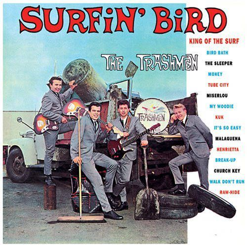 The Trashmen Surfin Bird Vinyl Lp Amoeba Music