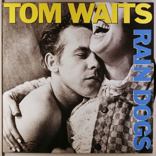 Tom Waits Rain Dogs Vinyl Lp Amoeba Music