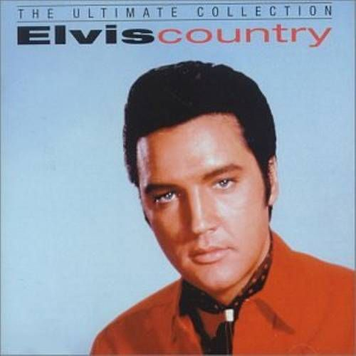 Elvis Presley Elvis Country The Ultimate Collection Cd