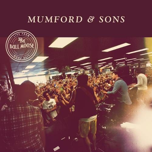 Mumford Amp Sons Live At Bull Moose Record Store Day Cd