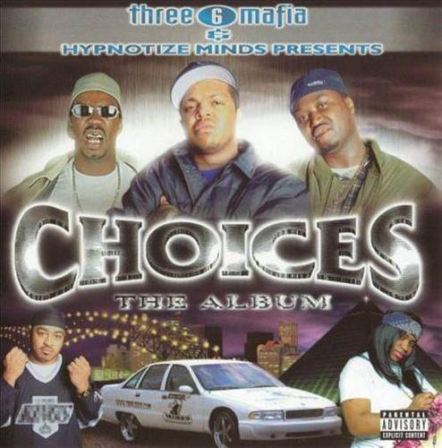 Three 6 Mafia Choices The Album Cd Amoeba Music